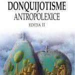 mircea badut, donquijotisme antropolexice